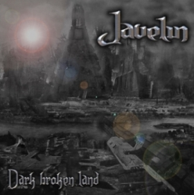 Javelin - Dark Broken Land