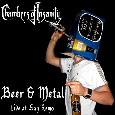 Chambers of Insanity - Beer & Metal: Live at San Remo