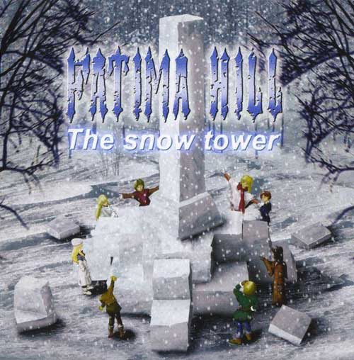 Fatima Hill - The Snow Tower