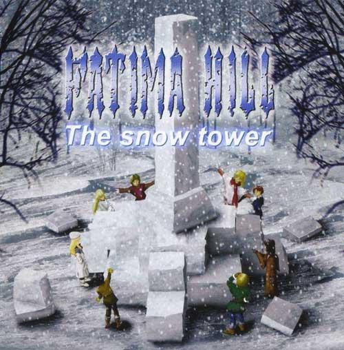 Fatima Hill - The Snow Tower