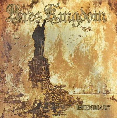Ares Kingdom - Incendiary