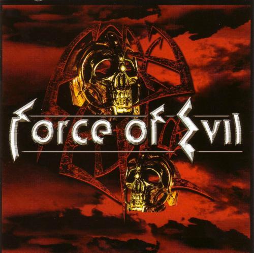 Force of Evil - Force of Evil