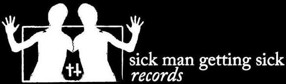 Sick Man Getting Sick Records