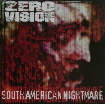 Zero Vision - Southamerican Nightmare