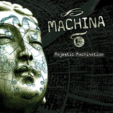 Machina - Majestic Machination