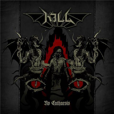 Kill - No Catharsis