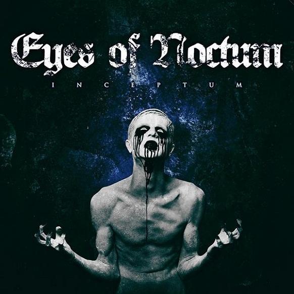 Eyes of Noctum - Inceptum