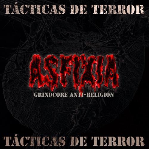 Asfixia - Tácticas de terror
