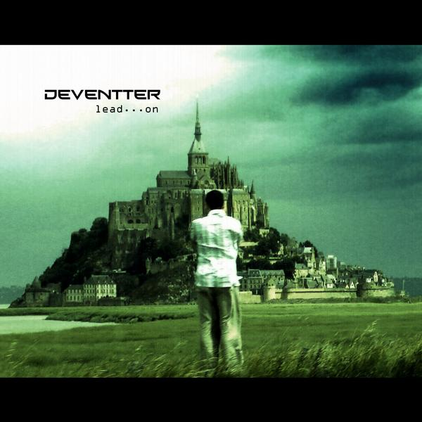 Deventter - Lead... On
