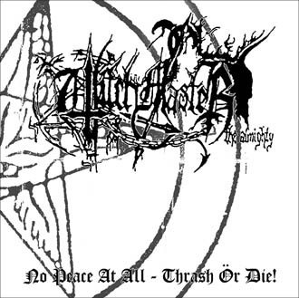 Witchmaster - No Peace at All - Thrash ör Die!