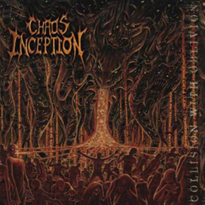 Chaos Inception - Collision with Oblivion