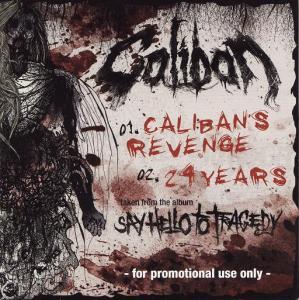 Caliban - Caliban\'s Revenge / 24 Years
