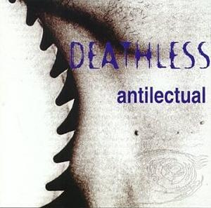 Deathless - Antilectual - Nondeathless Vol. 1