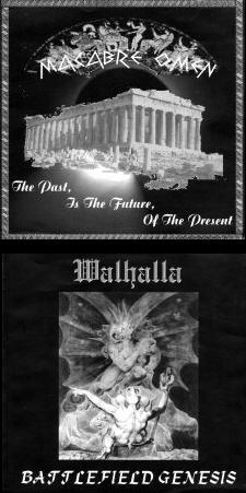 Macabre Omen / Walhalla - The Past, Is the Future, of the Present / Battlefield Genesis