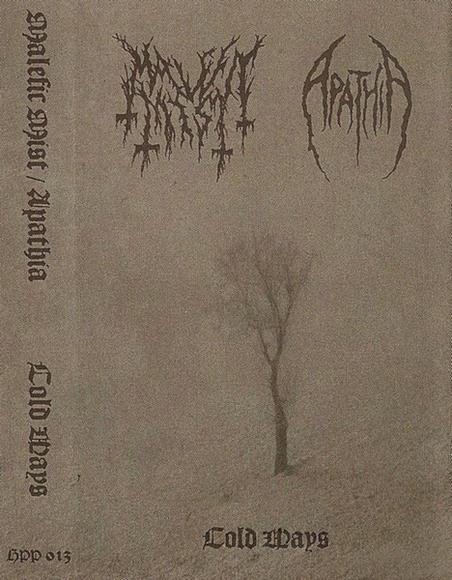 Malefic Mist / Apathia - Cold Ways