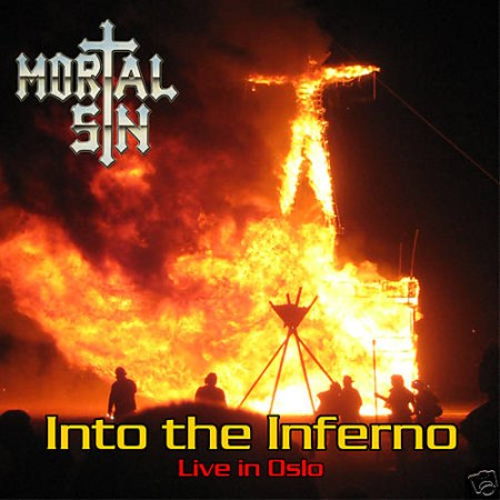 Mortal Sin - Into the Inferno (Live in Oslo)
