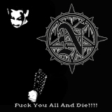 Necrolust - Fuck You All and Die!!!