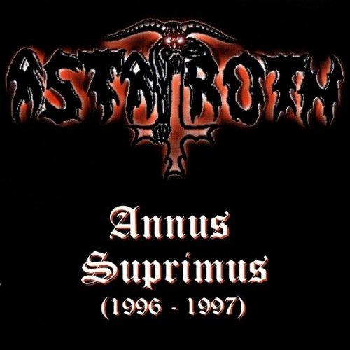 Astaroth - Annus Suprimus (1996-1997)