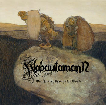 Klabautamann - Our Journey Through the Woods