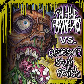 Gruesome Stuff Relish / Call the Paramedics - Call the Paramedics vs. Gruesome Stuff Relish