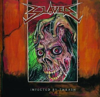 Slaver - Infected by Thrash