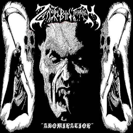 Zarach 'Baal' Tharagh - Demo 83 - Abomination