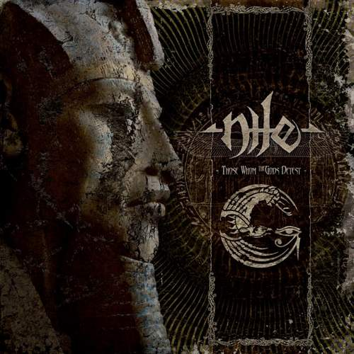Nile – Those whom the gods detest – (2009)