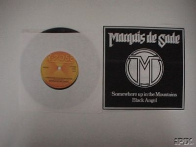 Marquis de Sade - Somewhere Up in the Mountains / Black Angel