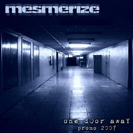 Mesmerize - One Door Away