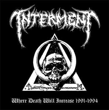 Interment - Where Death Will Increase 1991-1994