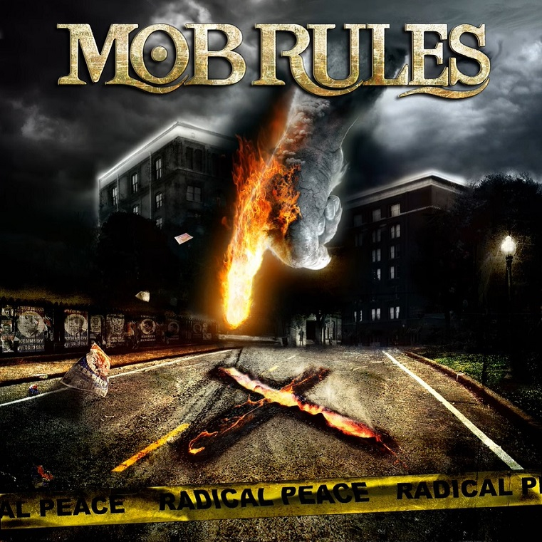 Mob Rules — Radical Peace (2009)