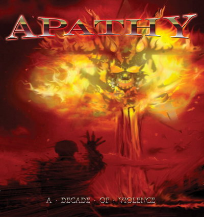 Apathy - A Decade Of Violence