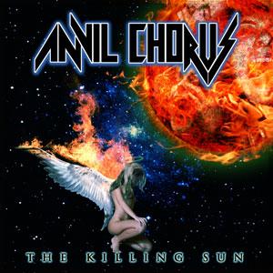Anvil Chorus - The Killing Sun