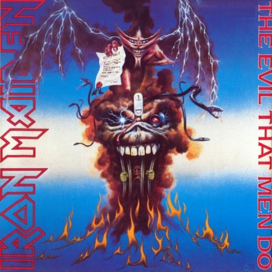 Iron Maiden - The Evil That Men Do
