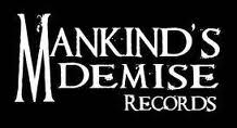 Mankind's Demise Records