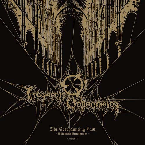 Fragments of Unbecoming - The Everhaunting Past: Chapter IV - A Splendid Retrospection