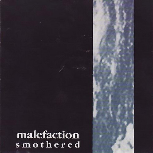 Malefaction - Smothered