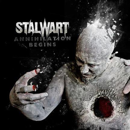 Stalwart - Annihilation Begins