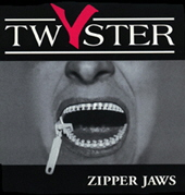 Twyster - Zipper Jaws