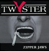 Twyster - Zipper Jaws