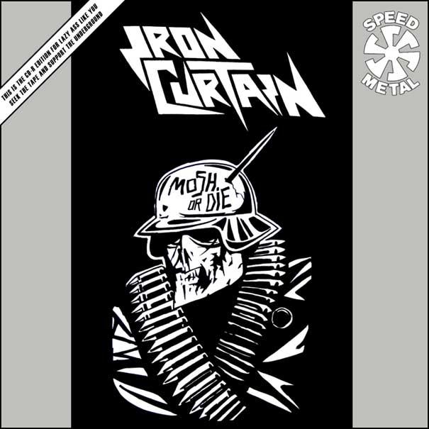 Iron Curtain - Mosh or Die