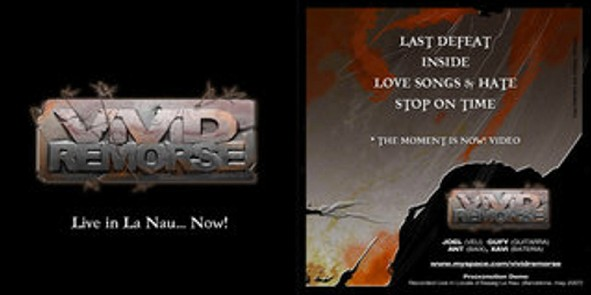 Vivid Remorse - Live in La Nau...Now