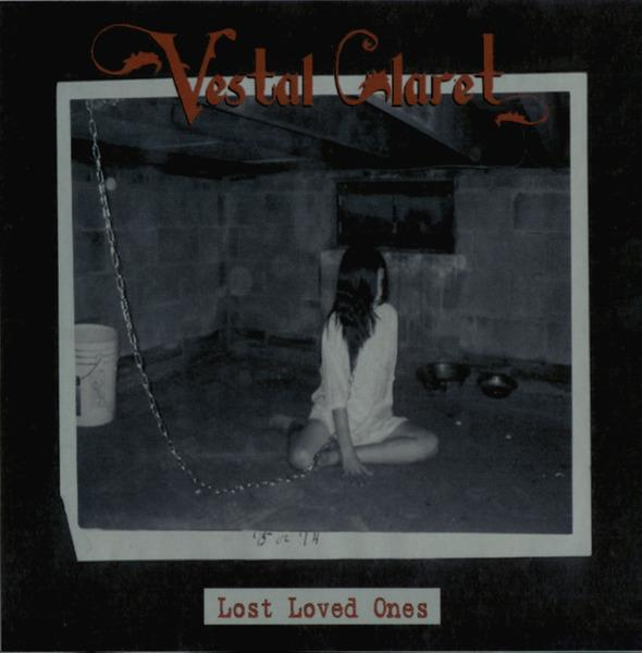 Vestal Claret - Lost Loved Ones