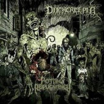 Ditchcreeper - Rotting Repugnancy