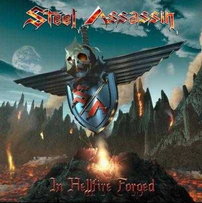 Steel Assassin - In Hellfire Forged