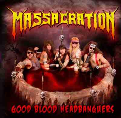 Massacration - Good Blood Headbangers