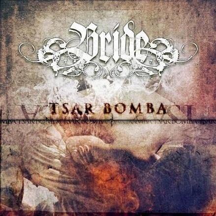 Bride - Tsar Bomba