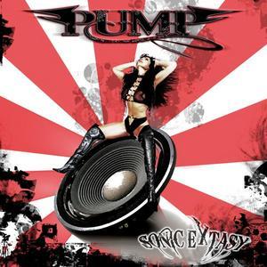 Pump - Sonic Extasy