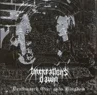 Uncreation's Dawn - Deathmarch over God's Kingdom