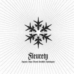 Fleurety - Ingentes Atque Decorii Vexilliferi Apokalypsis